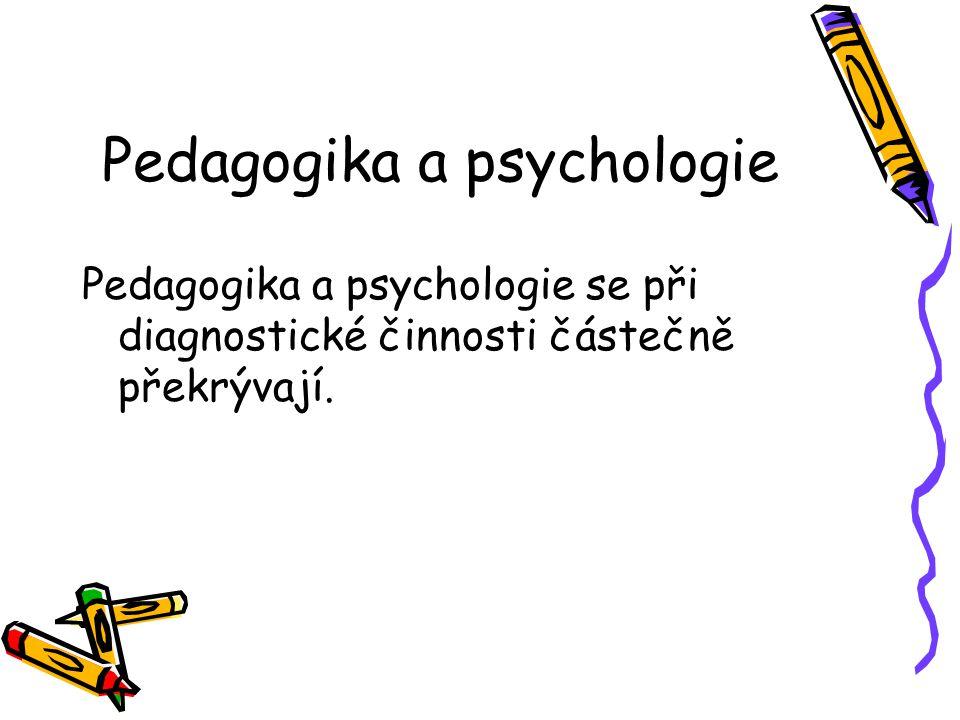 Pedagogika a psychologie