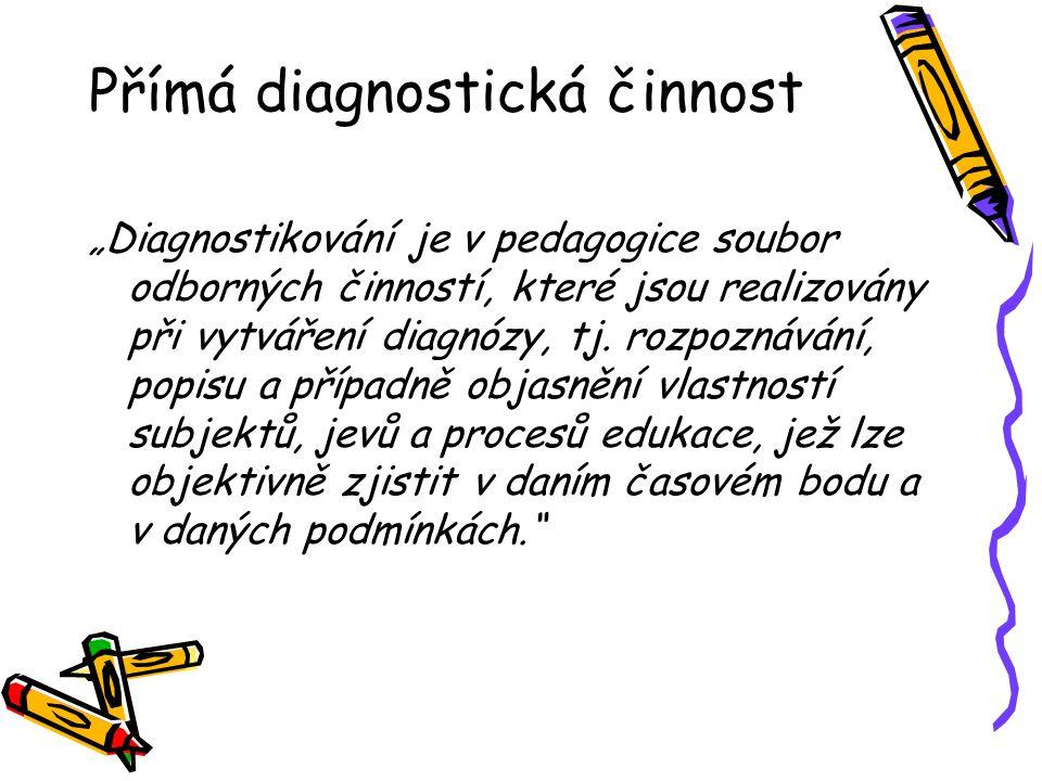 Přímá diagnostická činnost