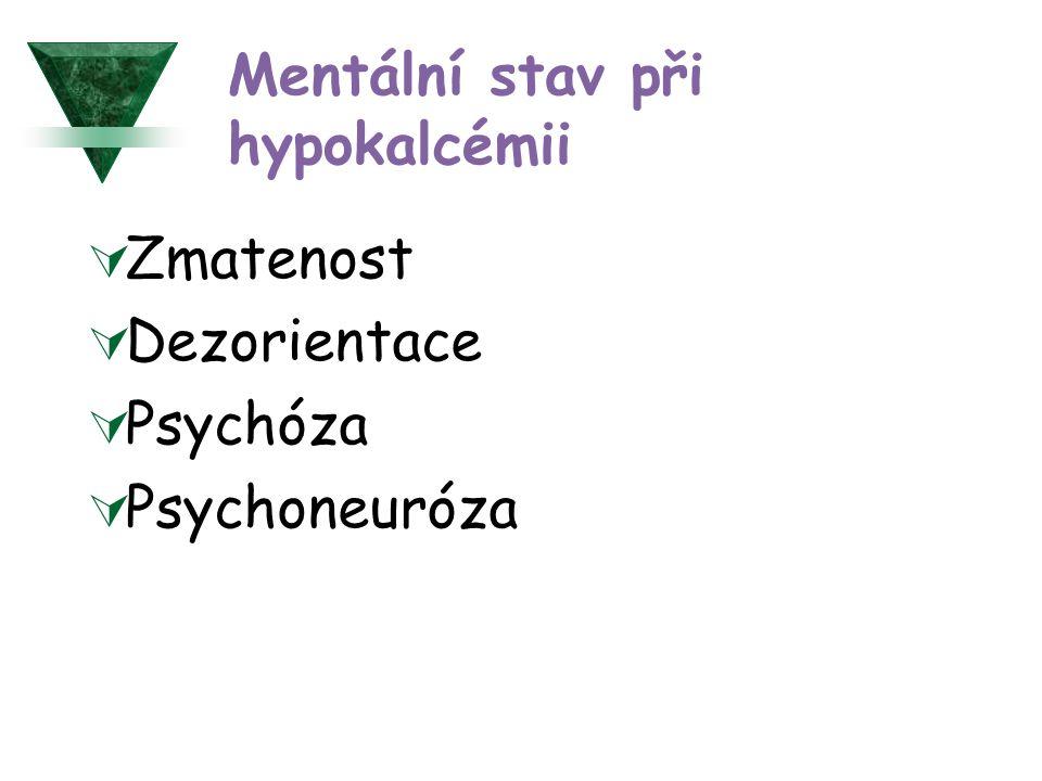 Mentální stav při hypokalcémii