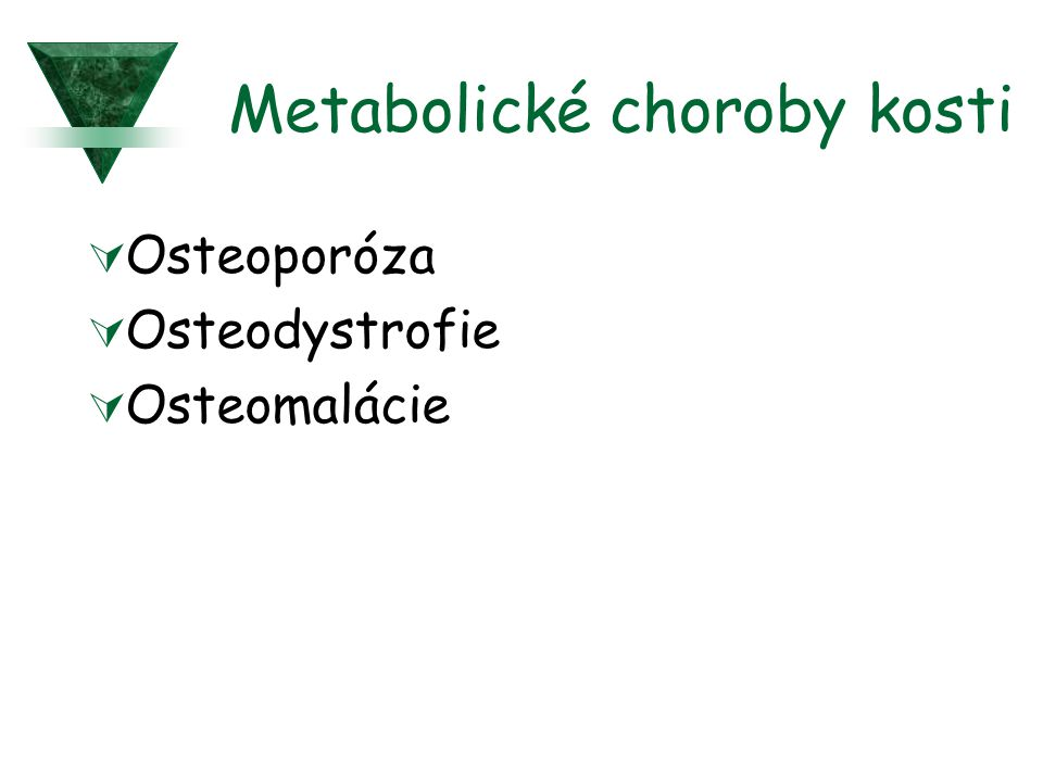 Metabolické choroby kosti