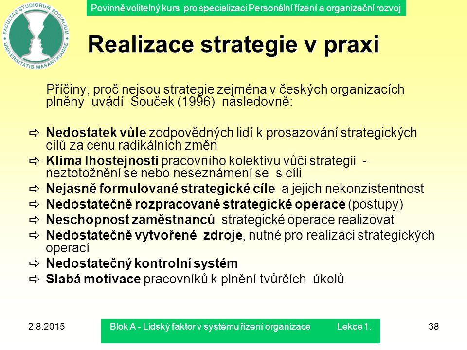 Realizace strategie v praxi