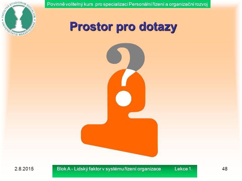 Blok A - Lidský faktor v systému řízení organizace Lekce 1.