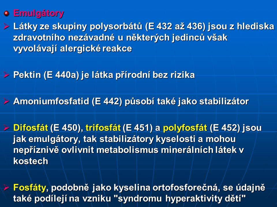 Emulgátory Látky ze skupiny polysorbátů (E 432 až 436) jsou z hlediska zdravotního nezávadné u některých jedinců však vyvolávají alergické reakce.