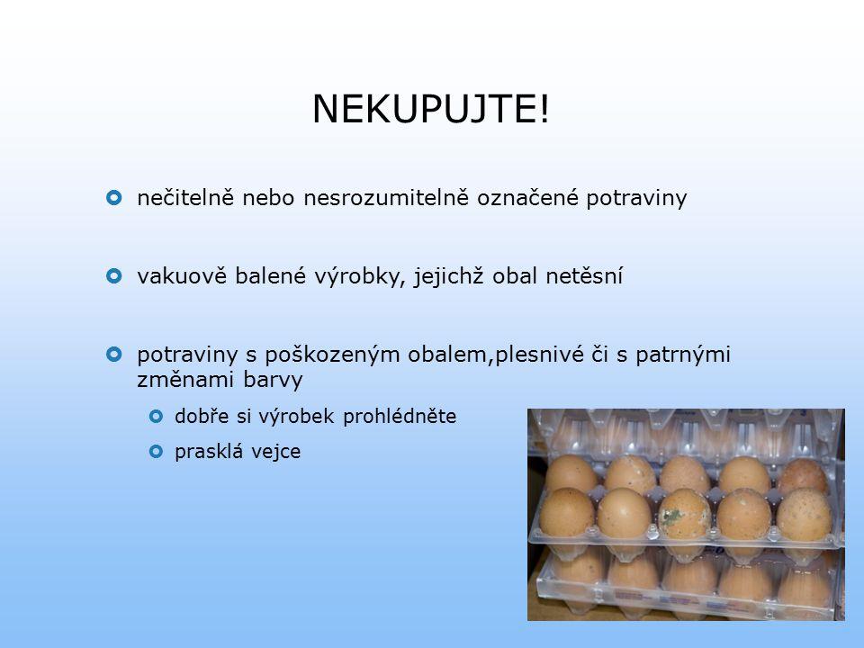 NEKUPUJTE! nečitelně nebo nesrozumitelně označené potraviny