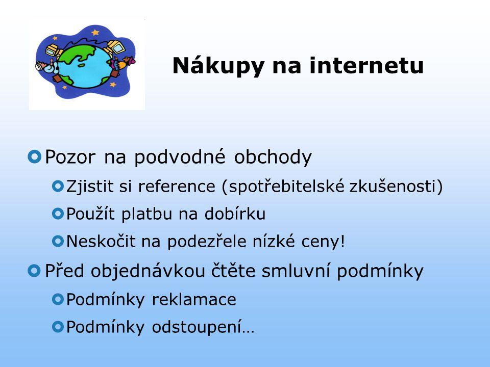 Nákupy na internetu Pozor na podvodné obchody