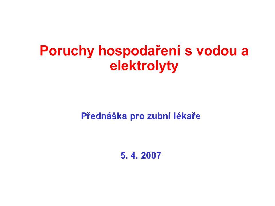 Poruchy hospodaření s vodou a elektrolyty