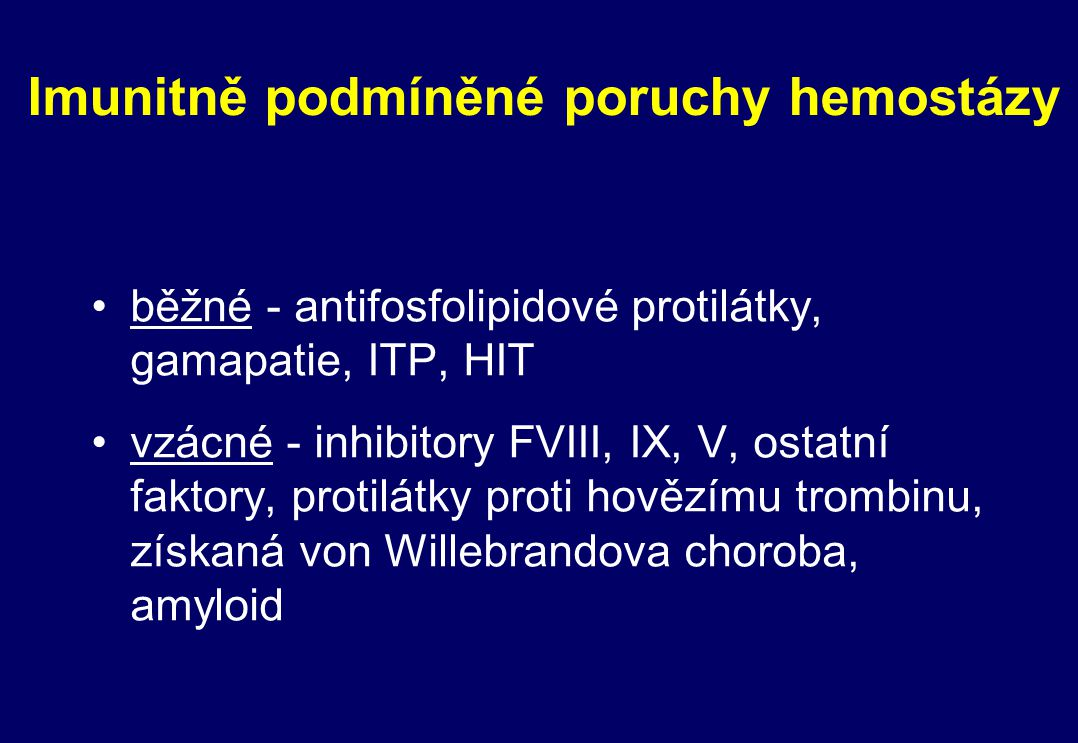 Imunitně podmíněné poruchy hemostázy