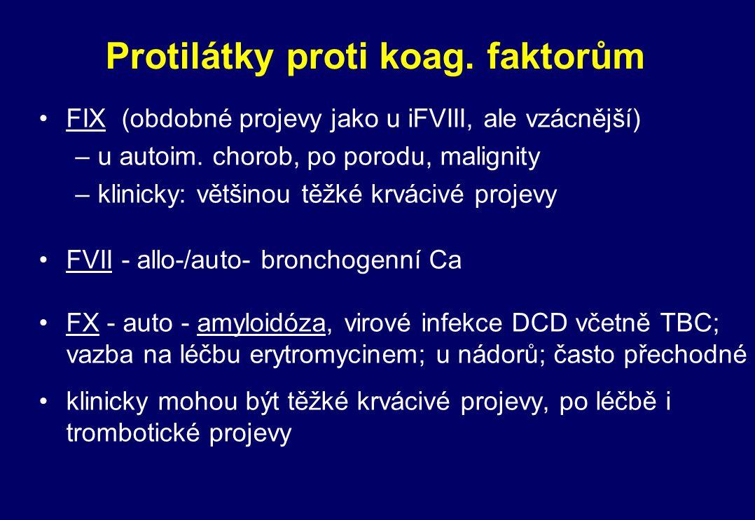 Protilátky proti koag. faktorům