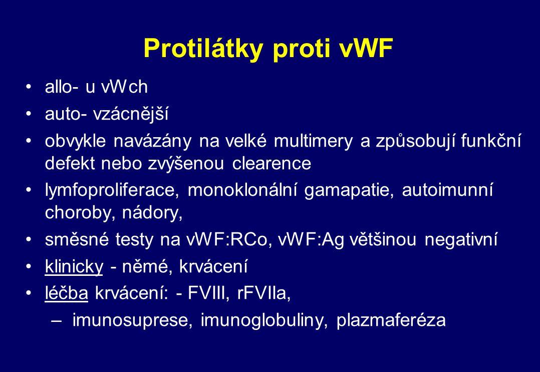 Protilátky proti vWF allo- u vWch auto- vzácnější
