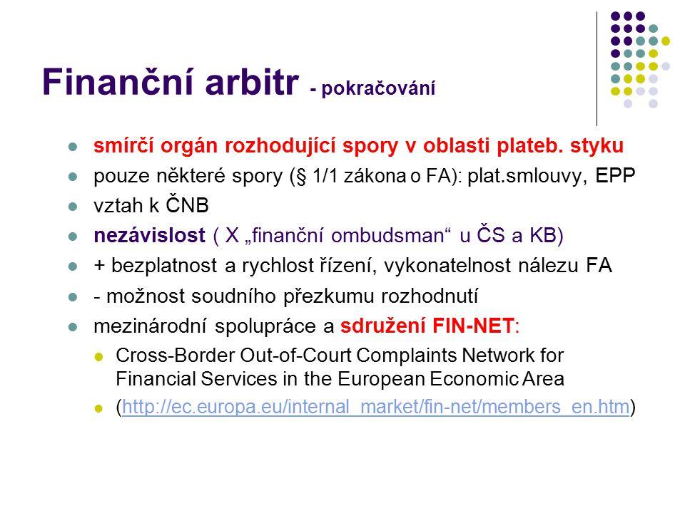 Finanční arbitr - pokračování