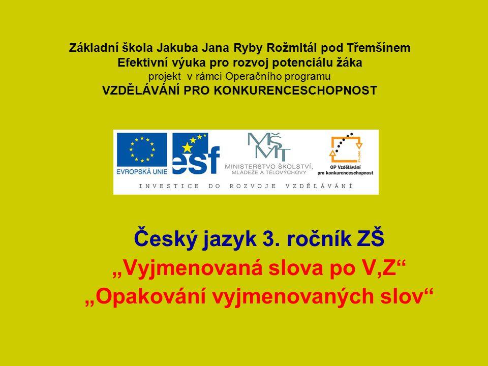 """Poměr Český jazyk 3. ročník ZŠ """"Vyjmenovaná slova po V,Z"""