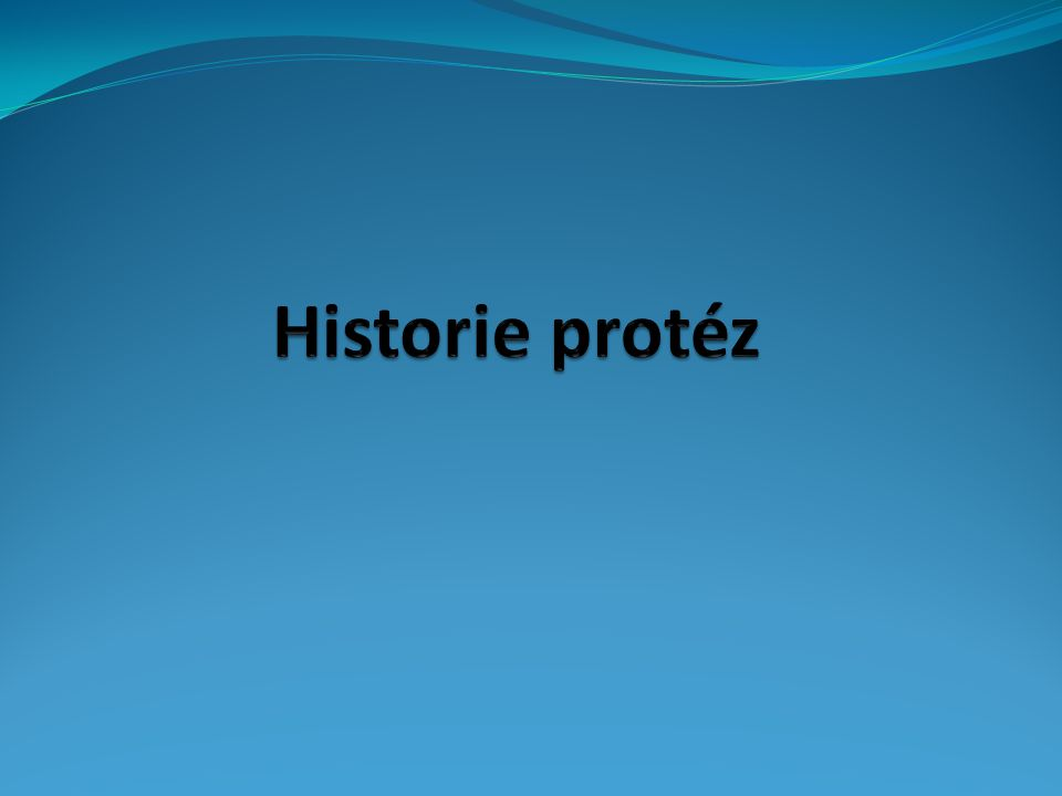 Historie protéz
