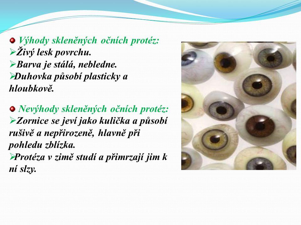 Výhody skleněných očních protéz: