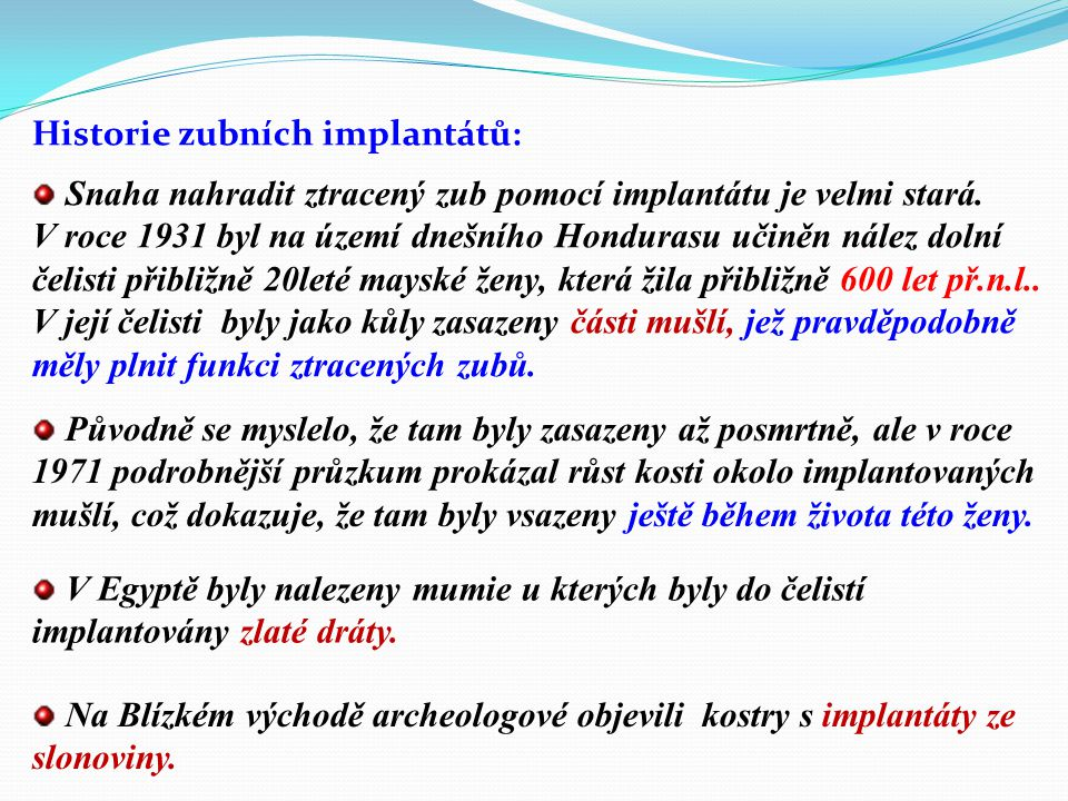 Historie zubních implantátů: