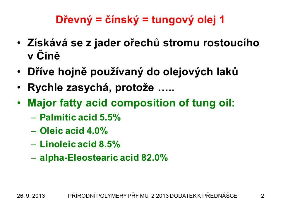 Dřevný = čínský = tungový olej 1