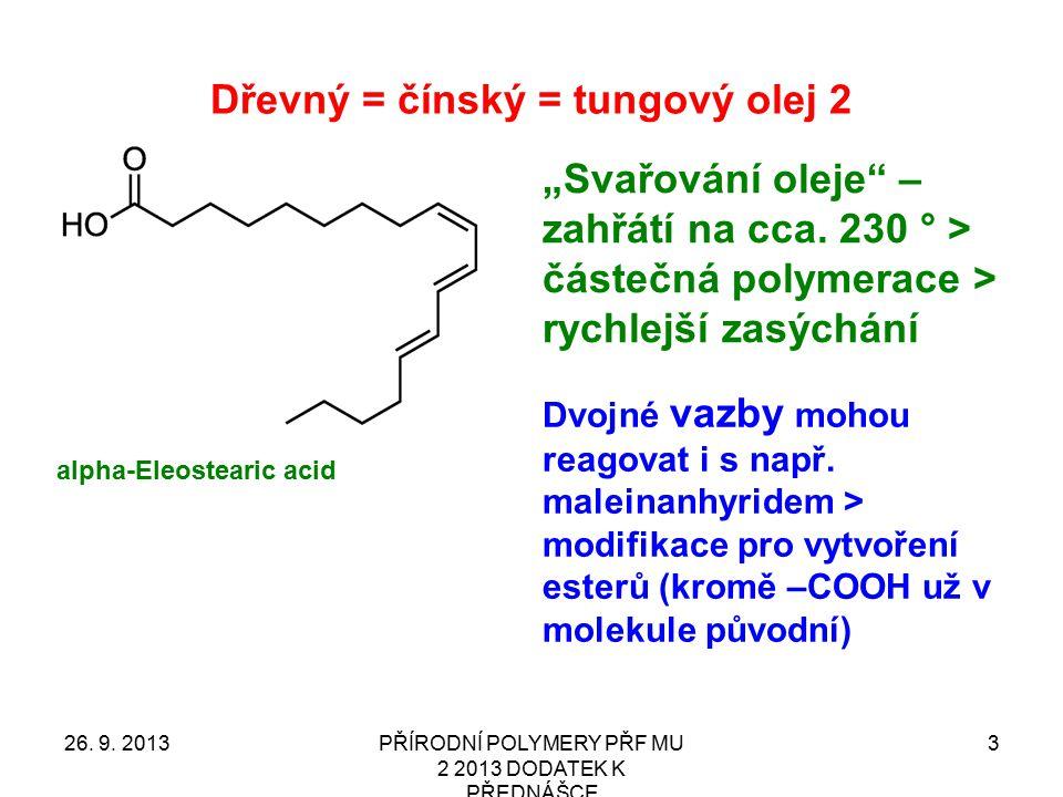 Dřevný = čínský = tungový olej 2