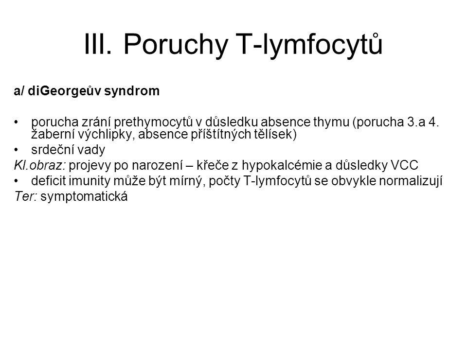 III. Poruchy T-lymfocytů