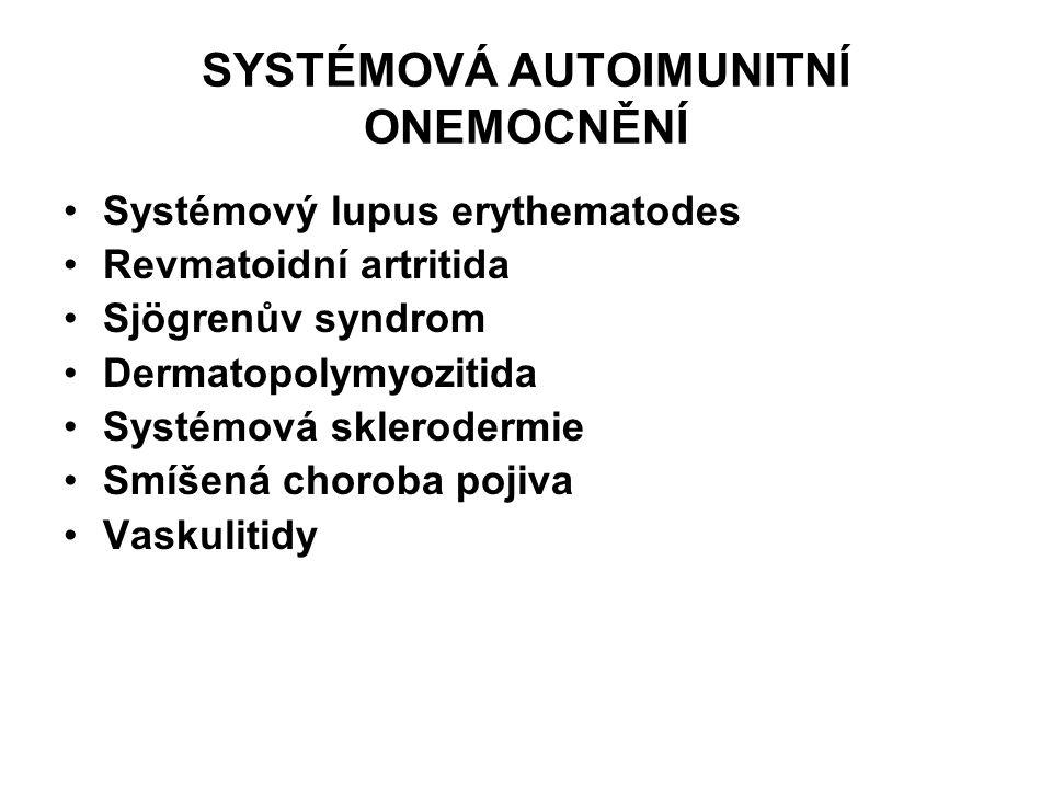 SYSTÉMOVÁ AUTOIMUNITNÍ ONEMOCNĚNÍ