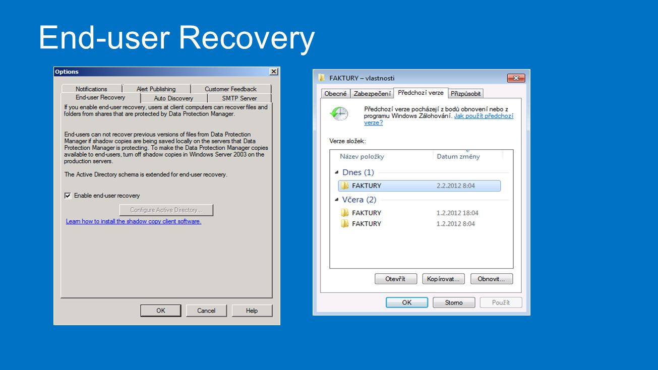 End-user Recovery