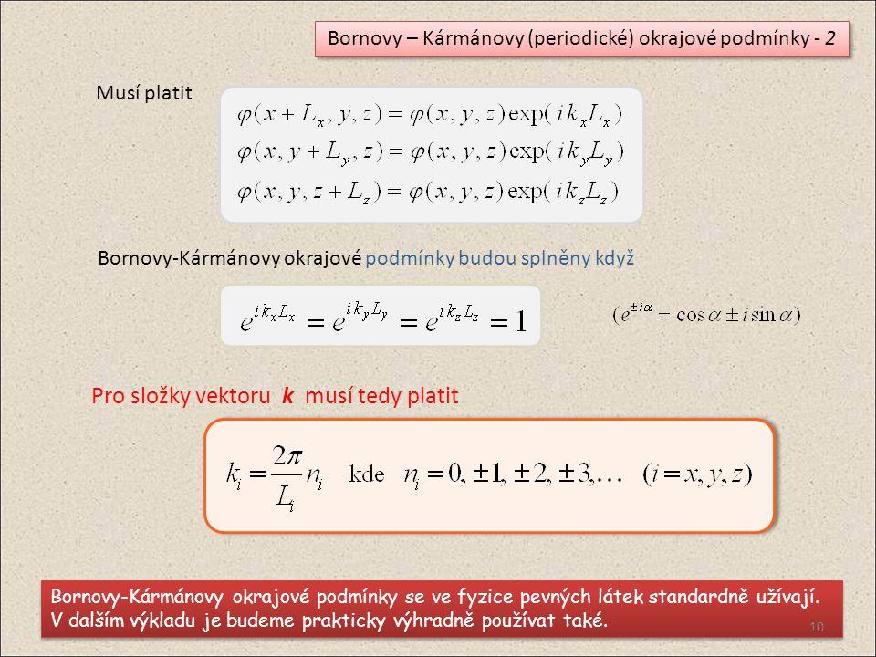 Bornovy – Kármánovy (periodické) okrajové podmínky - 2