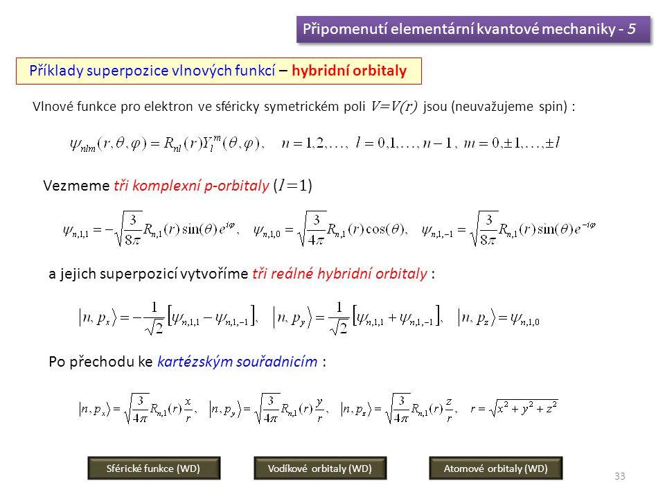 Připomenutí elementární kvantové mechaniky - 5