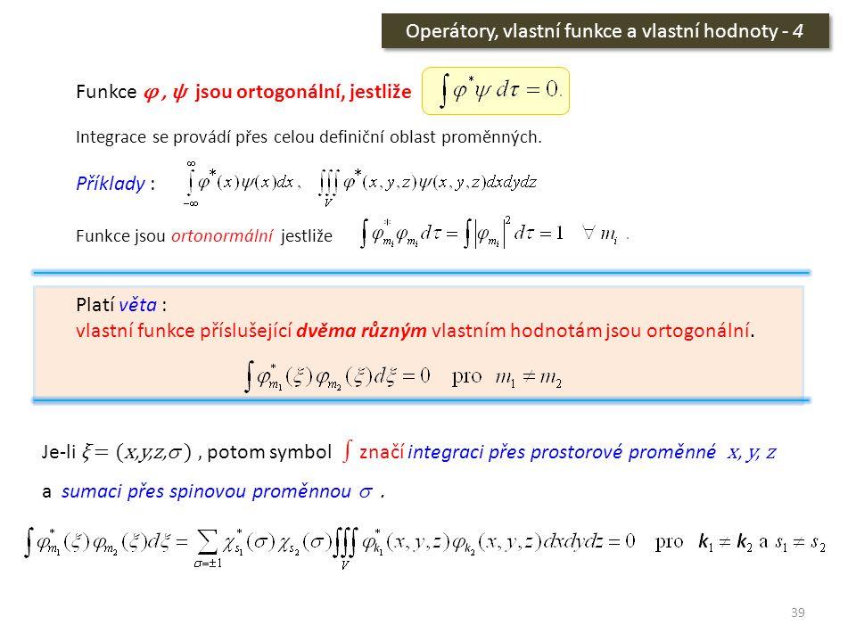 Operátory, vlastní funkce a vlastní hodnoty - 4