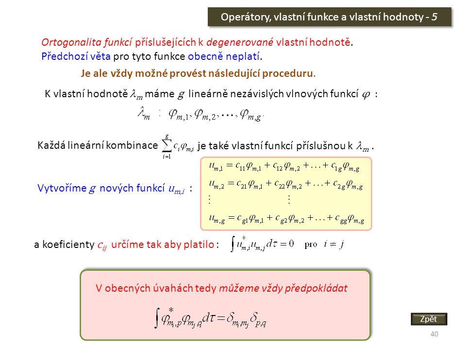 Operátory, vlastní funkce a vlastní hodnoty - 5