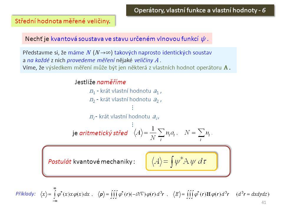 Operátory, vlastní funkce a vlastní hodnoty - 6