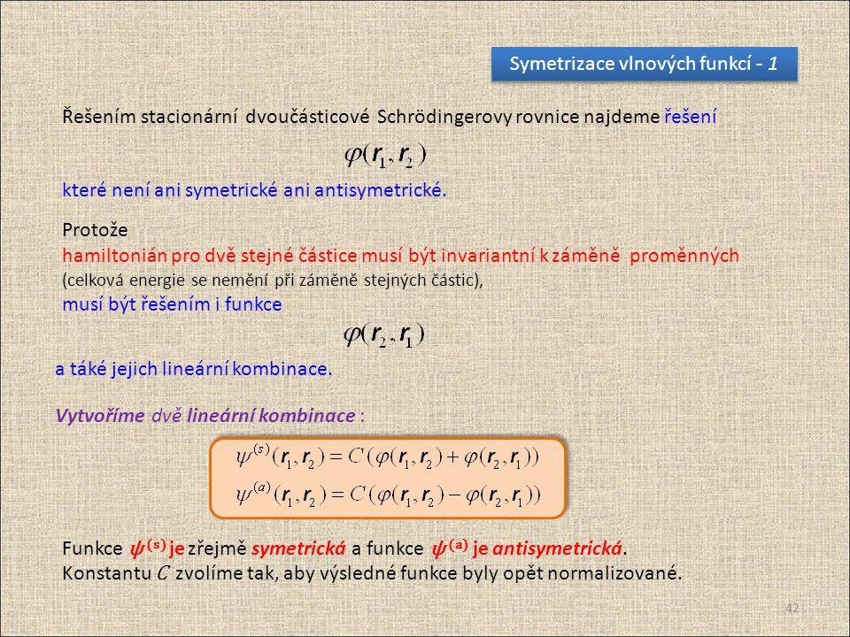 Symetrizace vlnových funkcí - 1