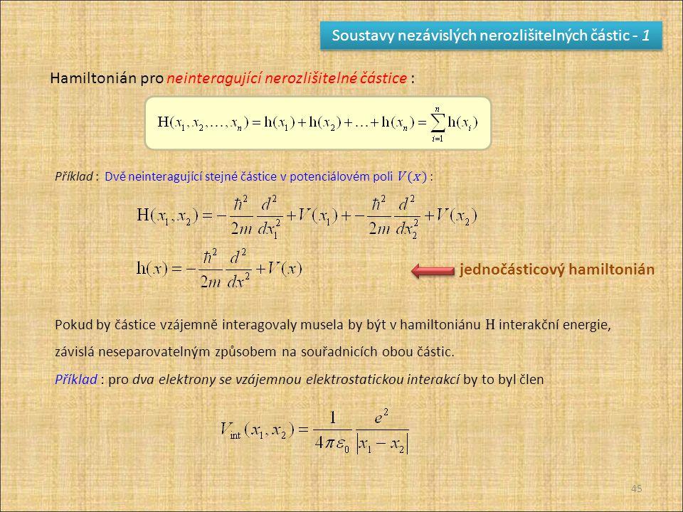 Soustavy nezávislých nerozlišitelných částic - 1