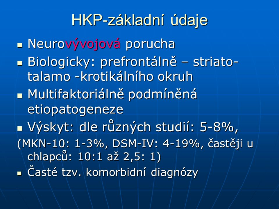 HKP-základní údaje Neurovývojová porucha