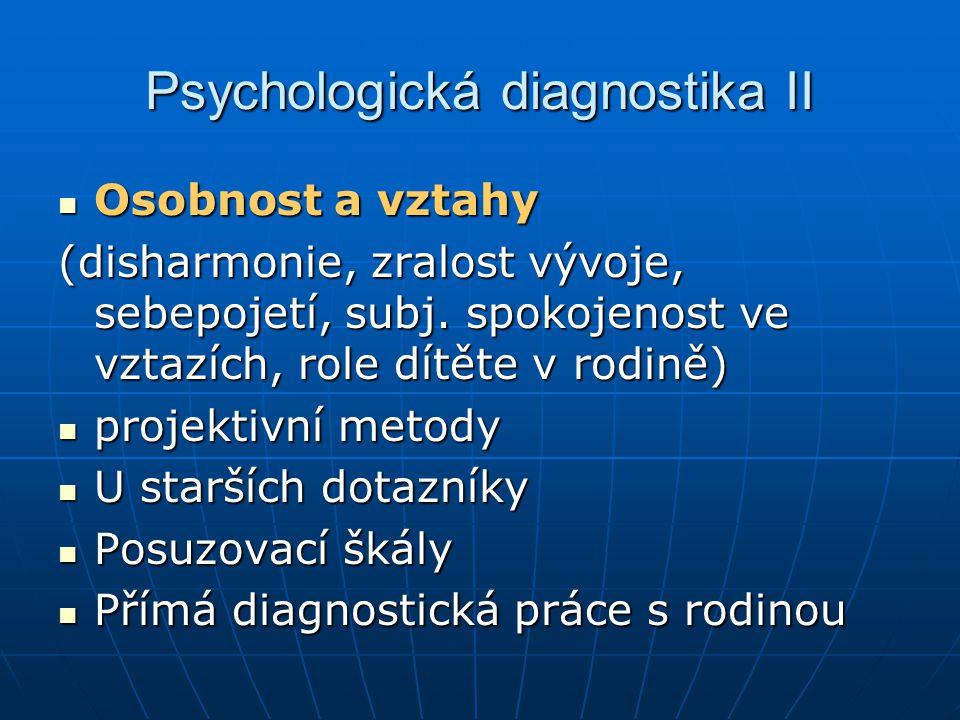 Psychologická diagnostika II