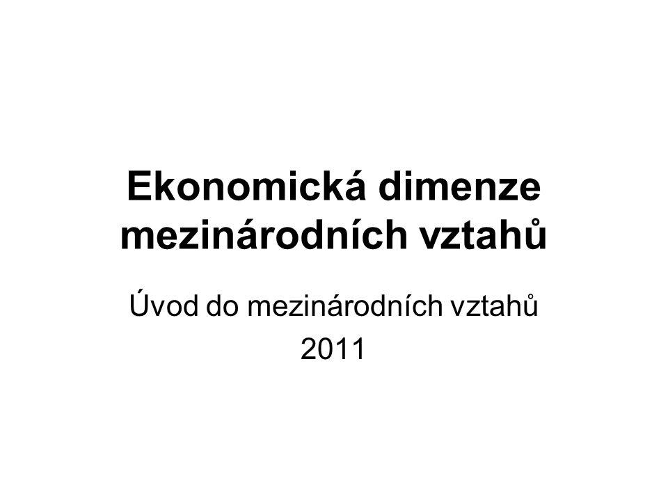 Ekonomická dimenze mezinárodních vztahů