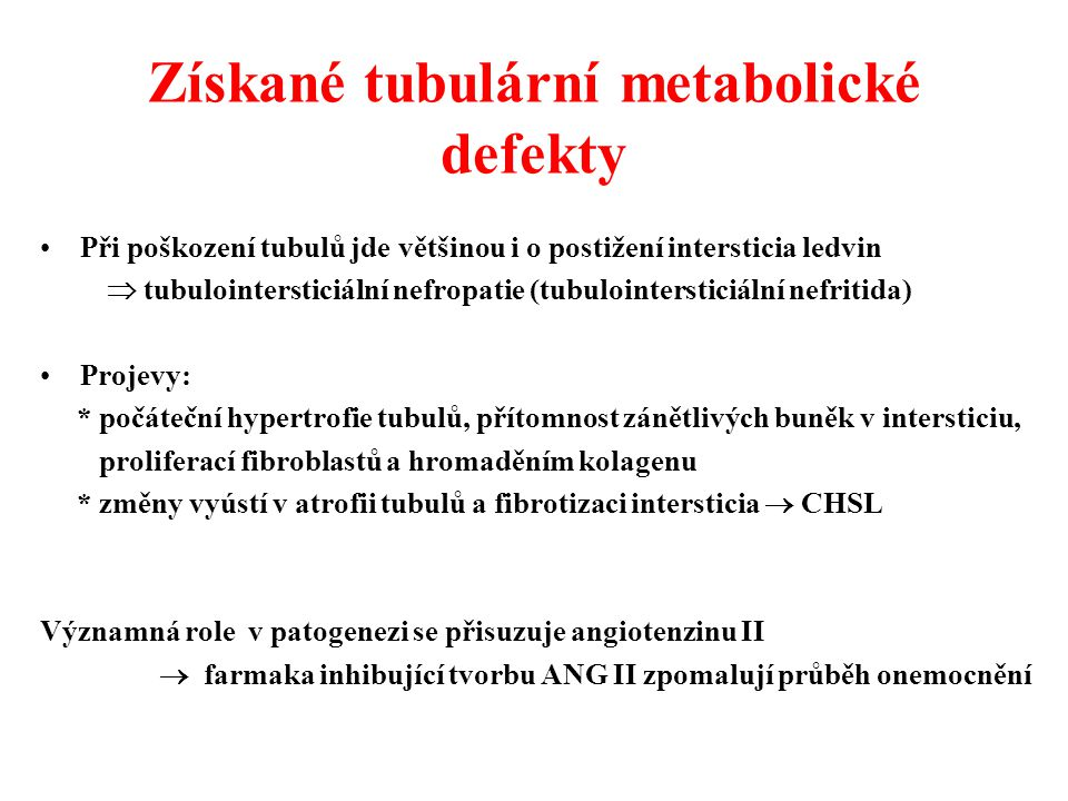 Získané tubulární metabolické defekty