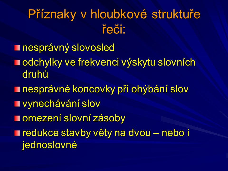 Příznaky v hloubkové struktuře řeči: