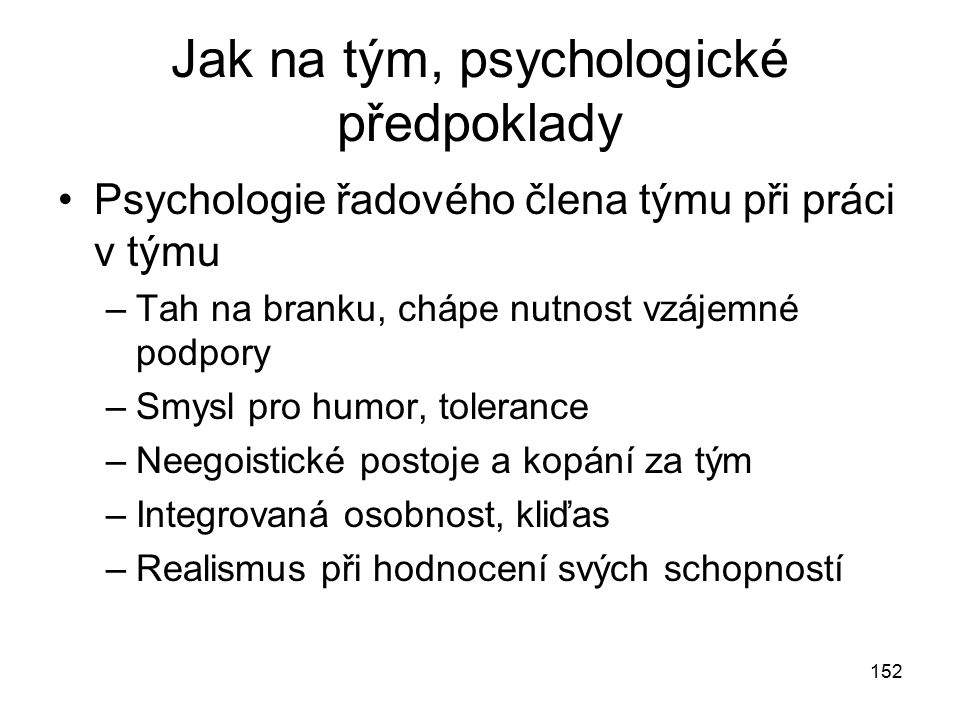 Jak na tým, psychologické předpoklady