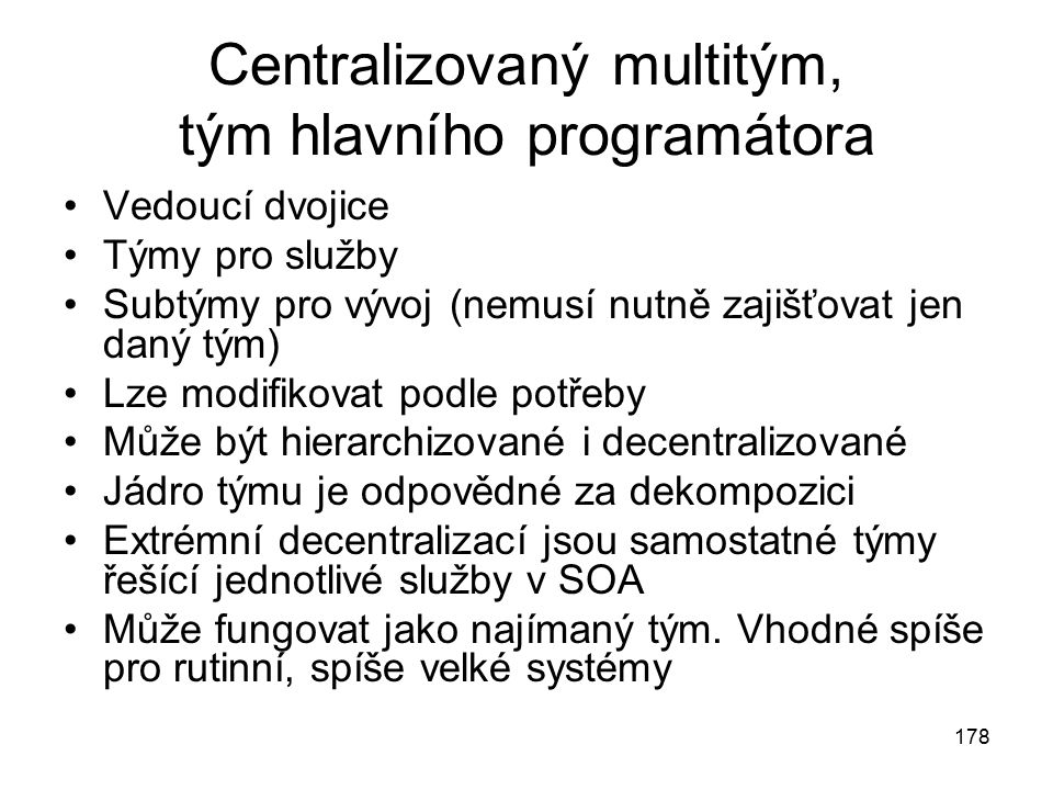 Centralizovaný multitým, tým hlavního programátora