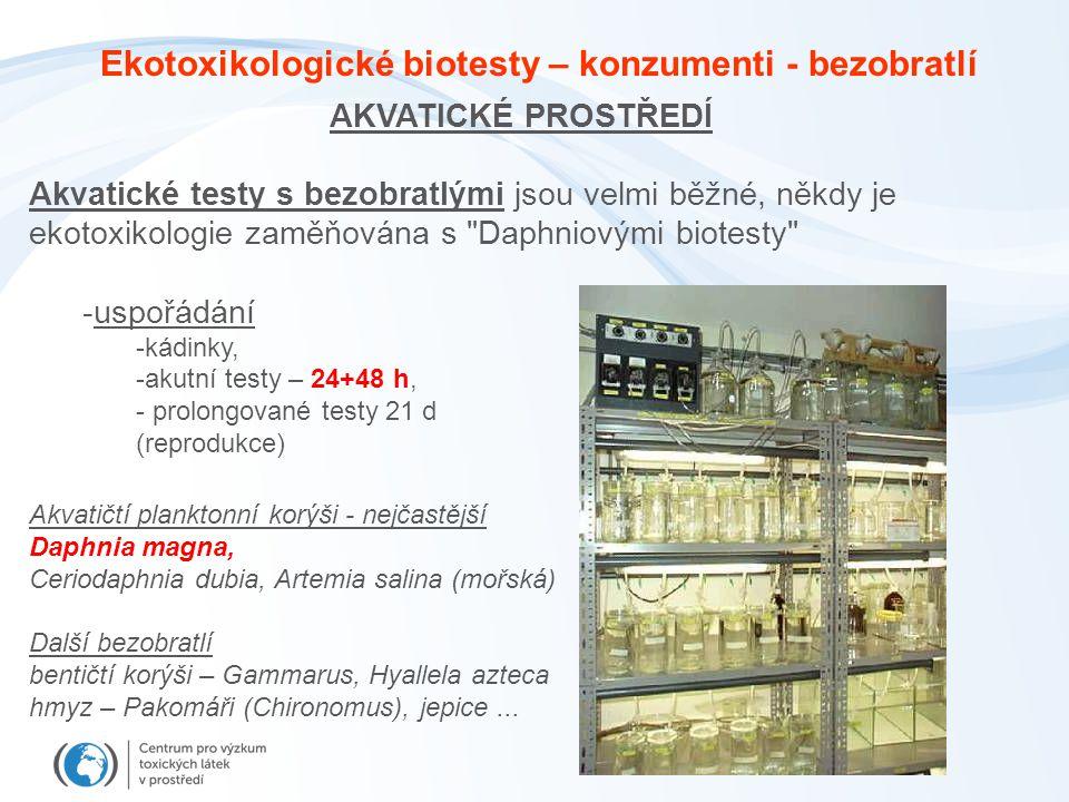 Ekotoxikologické biotesty – konzumenti - bezobratlí