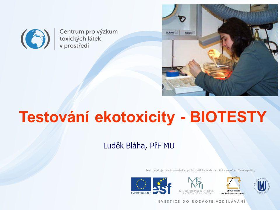 Testování ekotoxicity - BIOTESTY