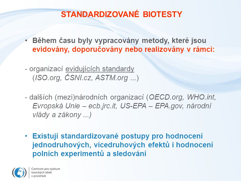 STANDARDIZOVANÉ BIOTESTY