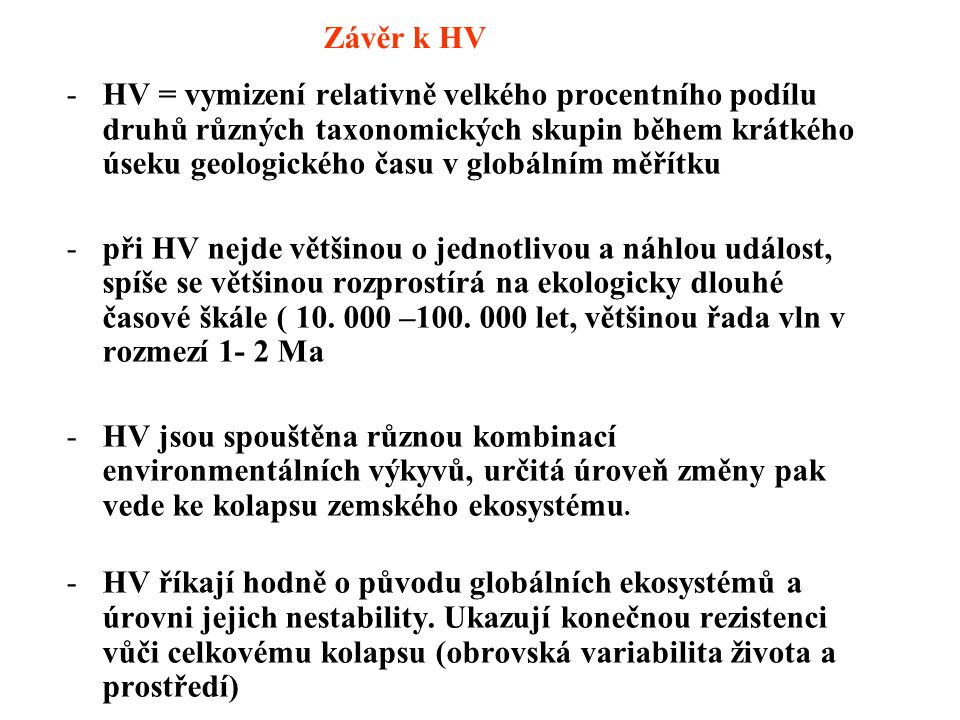 Závěr k HV