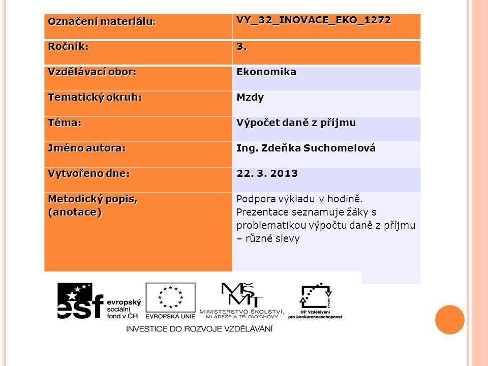 Označení materiálu: VY_32_INOVACE_EKO_1272. Ročník: 3. Vzdělávací obor: Ekonomika. Tematický okruh: