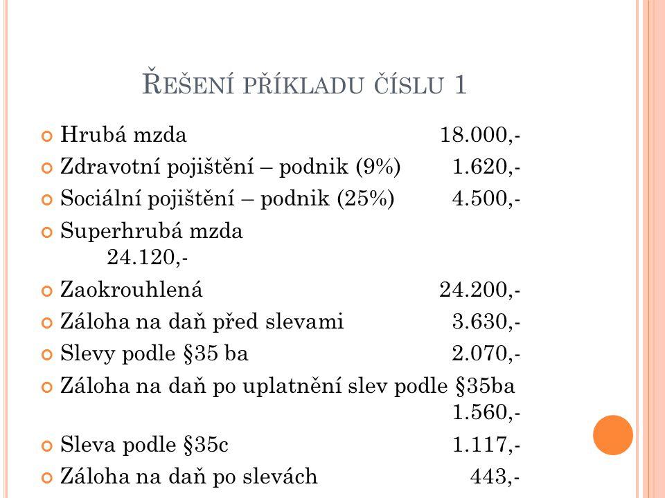 Řešení příkladu číslu 1 Hrubá mzda 18.000,-