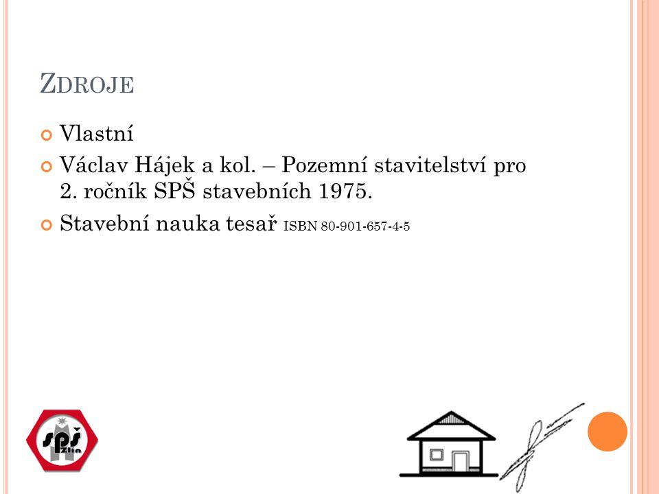 Zdroje Vlastní. Václav Hájek a kol. – Pozemní stavitelství pro 2.