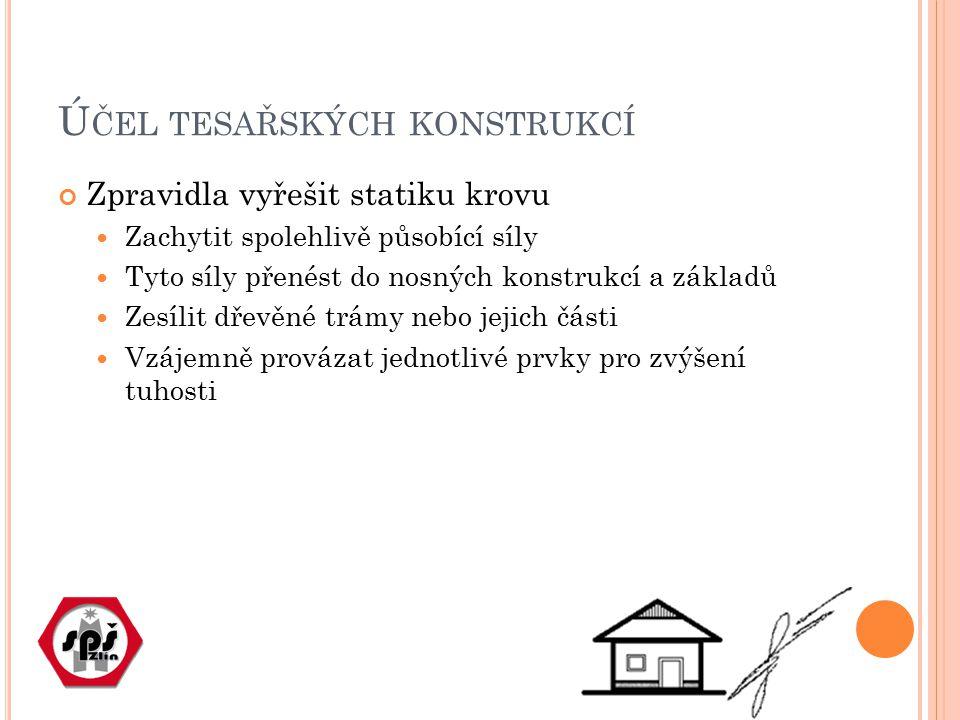 Účel tesařských konstrukcí