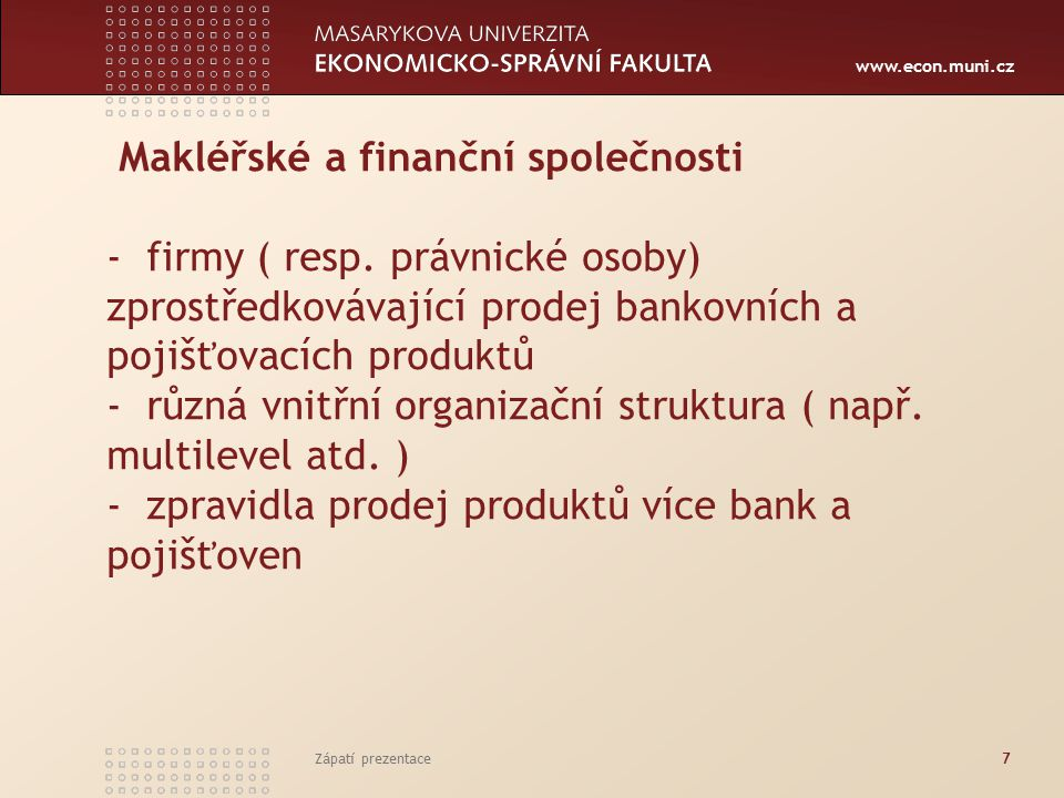 Makléřské a finanční společnosti - firmy ( resp