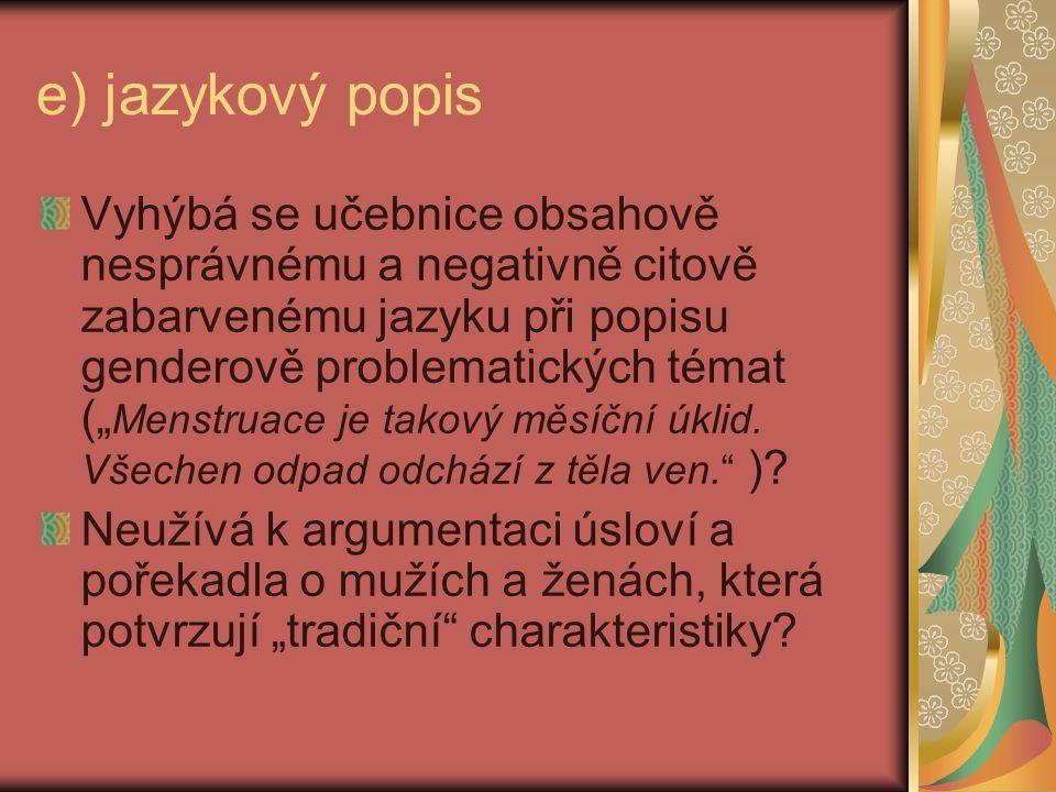 e) jazykový popis