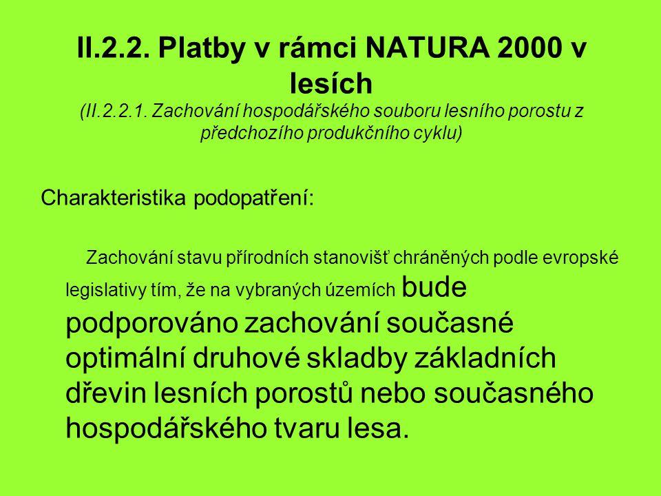 II. 2. 2. Platby v rámci NATURA 2000 v lesích (II. 2. 2. 1