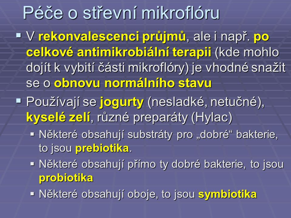 Péče o střevní mikroflóru