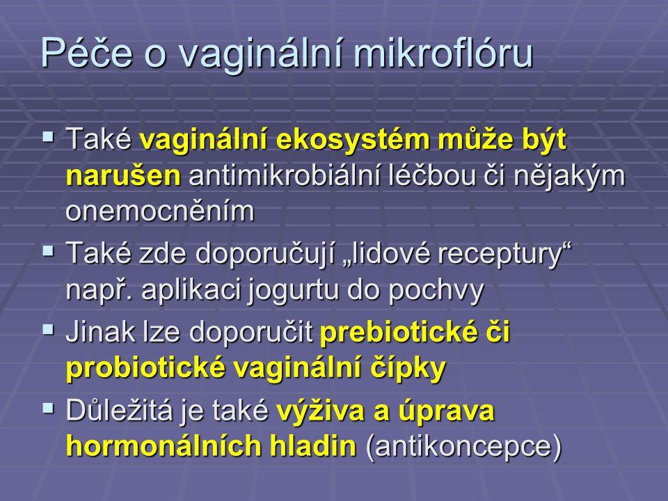 Péče o vaginální mikroflóru